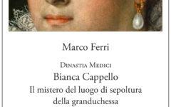 Firenze, Basilica di San Lorenzo: un libro di Marco Ferri svela il mistero della sepoltura di Bianca Cappello