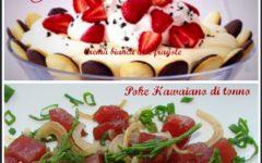 Festa della mamma: un menù speciale nel giorno a lei dedicato. Poke hawaiano di tonno e dolce