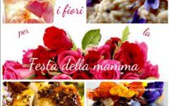Festa della mamma: un menù con i fiori sul piatto
